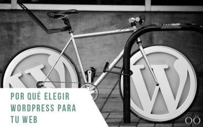 ¿Por qué elegir WordPress para tu web?