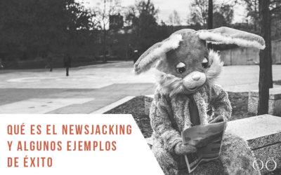 Qué es el Newsjacking y ejemplos de éxito